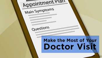 What to ask at your next doctor's visit